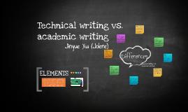 Copy of Technical writing vs. Academic writing