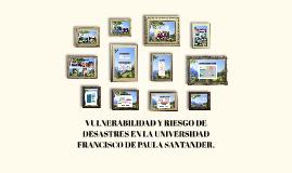 VULNERABILIDAD Y RIESGO DE DESASTRE EN LA UNIVERSIDAD FRANCI