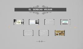 EL DERECHO VULGAR