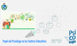 Copy of Papel del Psicologo en los centros Educativos