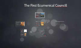 The First Ecumenical Counsel