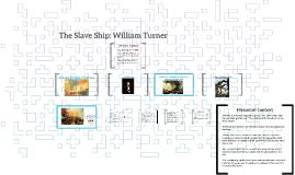 The Slave Ship: William Turner