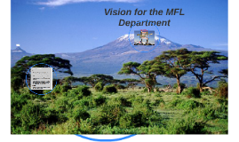 Vision or the MFL Department