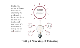 Unit 3 A New Way of Thinking