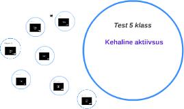 Test 5 klass