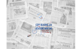 Copy of Copy of Copy of Copyreading and Headline Writing