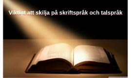 talspråk skriftspråk