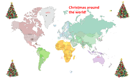Copy of Christmas around the world!