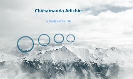 Chimamanda Adichie Timeline