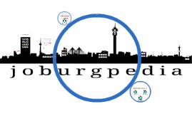 JoburgpediA-Presentation-WHK2013