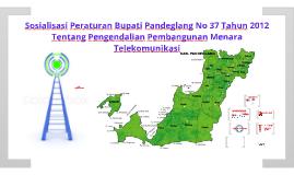SOSIALISASI PERBUP NO 37 THN 2012 // MENARA TELEKOMUNIKASI DI PANDEGLANG