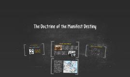 Copy of The Manifest Destiny
