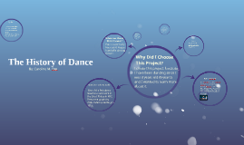 The History of Dance