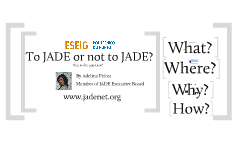 JADE presentation for ESEIG Portugal