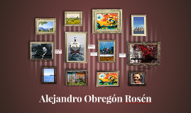 Alejandro Obregón Rosén
