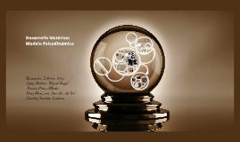 Copy of Desarrollo histórico: Modelo Psicodinámico PRESENTACIÓN INDIVIDUAL