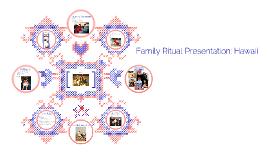 Family Ritual Presentation: Hawaii