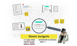 Cliente Incógnito