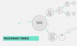 PROCESO MERCADEO Y COMERCIAL