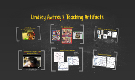 Lindsey Awtrey's Teaching Artifacts