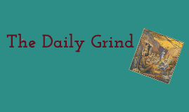 Daily Grind-Trench Warfare