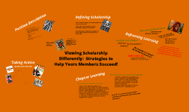 Viewing Academic Excellence Differently:  Strategies to Help Your Members Succeed!