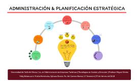 Administración y Planificación Estratégica
