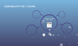 Working with the // sound