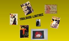 toulouse- Lautrec