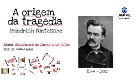 A origem da tragédia - Friedrich Nietzsche