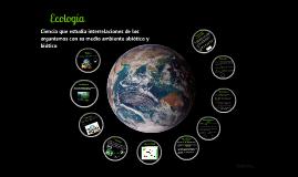 Copy of Copy of Copy of Ecología