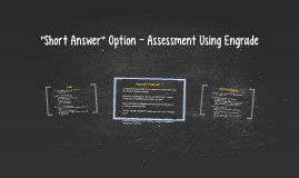 Writing Assessment Using Engrade