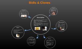 Bidis & Cloves