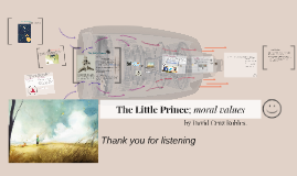 The Little Prince and the moral values