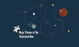 Major Themes of the Illustrated Man