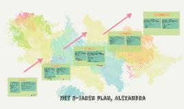Het 5-jaren plan, Alexandra