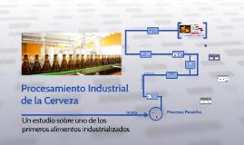 Procesamiento Industrial de la Cerveza