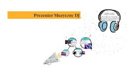 Prezenter Muzyczny DJ