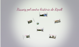 Ruta històrica per Ripoll