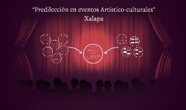 """""""Predilección en eventos Artístico-culturales"""" Xalapa"""