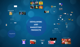 Developing and Marketing Products