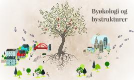 Byøkologi og bystrukturer