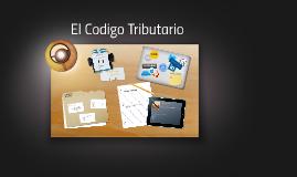 Copy of El Codigo Tributario