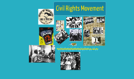 Copy of Civil Rights Movement group project