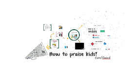 How to praise kids?