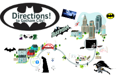 Batman Directions (from TBone)