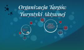 Organizacja Targów Turystyki Aktywnej