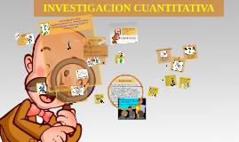 Copy of INVESTIGACION CUANTITATIVA