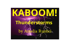 Amelia's Thunderstorm Project