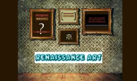 Copy of What is Renaissance Art?